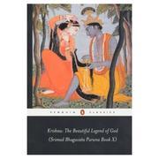 Krishna: The Beautiful Legend of God: (Srimad Bhagavata Purana Book X)