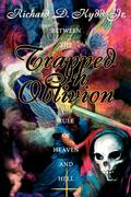 Trapped in Oblivion: Between the Rule of Heaven and Hell