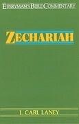 Zechariah- Everyman's Bible Commentary