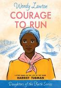 Courage to Run