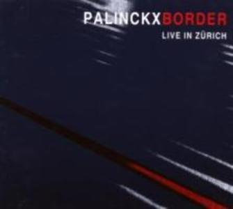 Border-Live In Zürich als CD