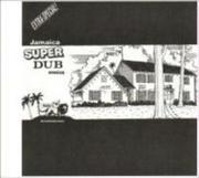 Jamaica Super Dub Session