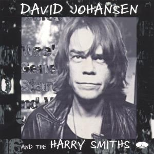 David Johansen And The Harry Smiths als CD