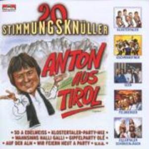 Anton Aus Tirol-20 Stimmungsknüller als CD