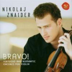 Bravo! Virtuoso & Romantic Violin Encores als CD