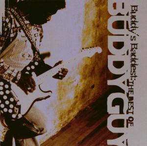 Buddy's Baddest: The Best Of Buddy Guy als CD