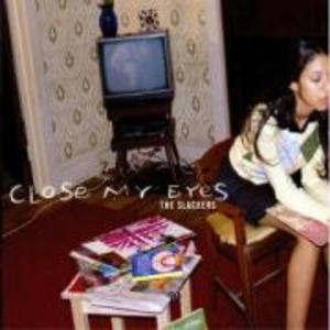 Close My Eyes als CD