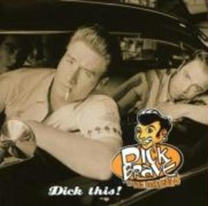 Dick This! als CD