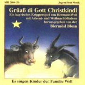 Grüaß di Gott Christkindl als CD