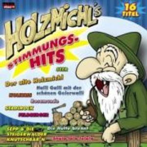 Holzmichl's Stimmungs-Hits als CD