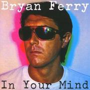 In Your Mind (Remastered)