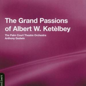 The Grand Passions Of Ketelbey als CD