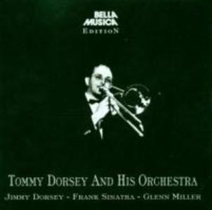 Tommy Dorsey And His Orchestra als CD