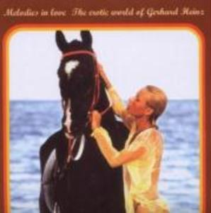 MELODIES IN LOVE-EROTIC WORLD als CD