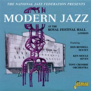 Modern Jazz At The Royal Festival Hall London als CD