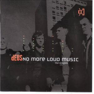 No More Loud Music - The Singles als CD