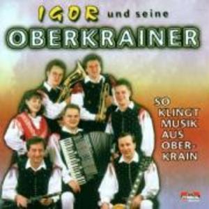 So Klingt Musik Aus Oberkrain als CD