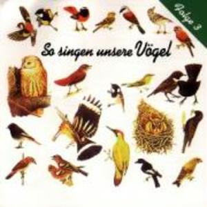 So Singen Unsere Vögel 3