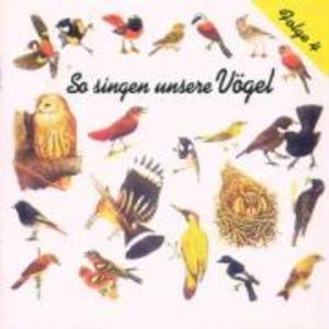 So Singen Unsere Vögel 4