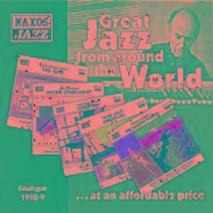 The Many Faces Of Naxos Jazz