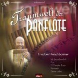 Traumwelt Der Panflöte als CD