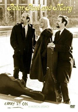 Peter, Paul & Mary - Carry it on - A Musical Le...