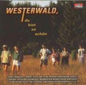 Westerwald,Du Bist So Schön als CD