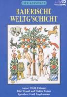 Der Klassiker - Baierische Weltgschicht als DVD