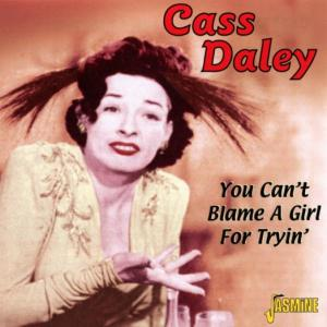 You Can't Blame A Girl For Tryin' als CD