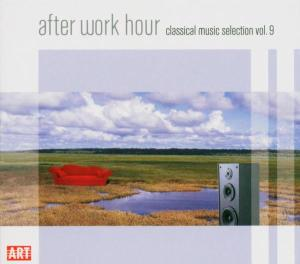 After Work Hour,Vol.9-Classical Music Selection als CD