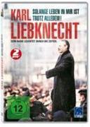 Karl Liebknecht - Solange Leben in mir ist / Trotz alledem!