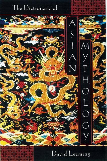A Dictionary of Asian Mythology als Taschenbuch
