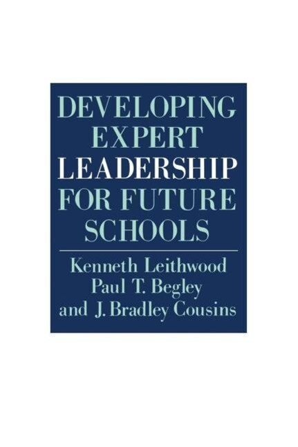 Developing Expert Leadership For Future Schools als Taschenbuch