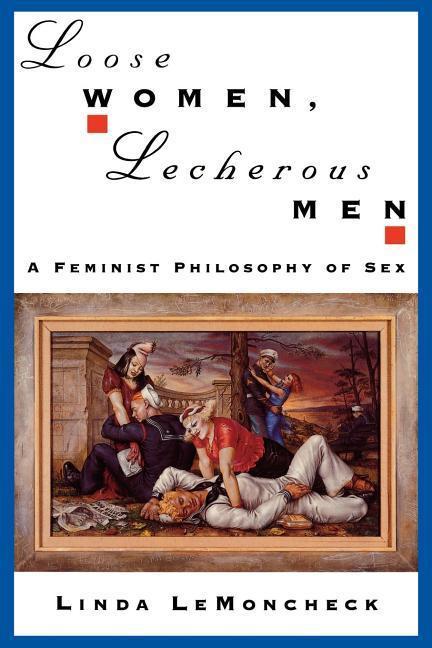 Loose Women, Lecherous Men als Taschenbuch