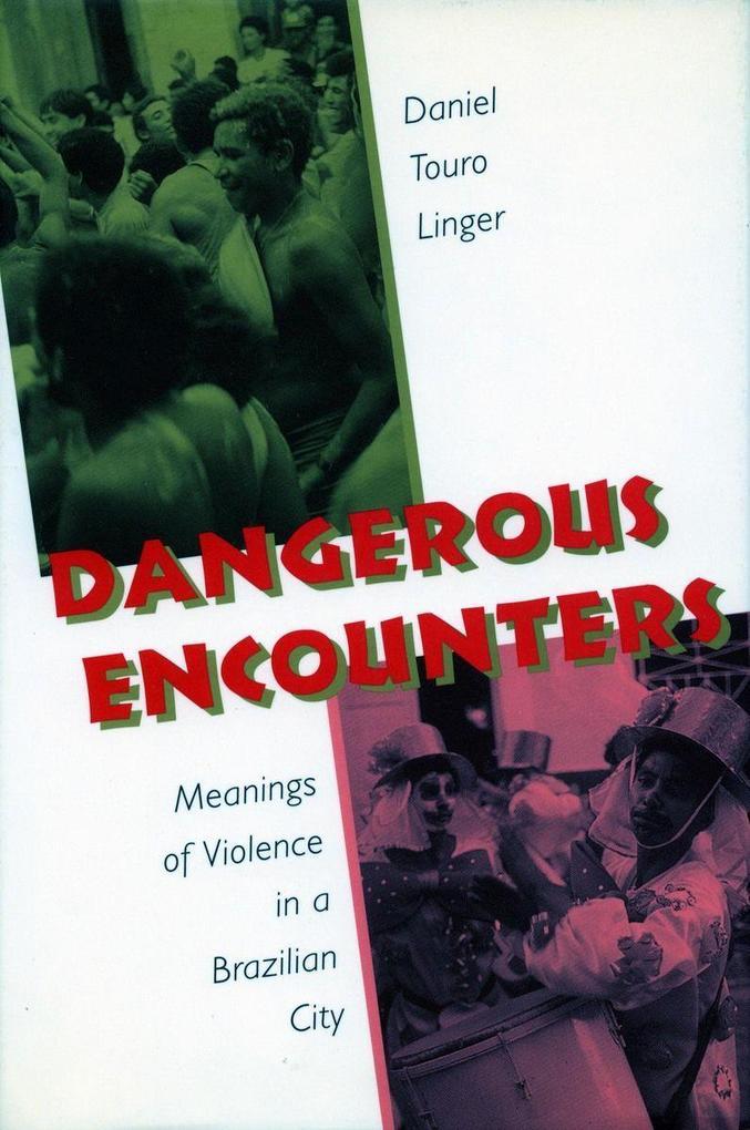 Dangerous Encounters als Taschenbuch