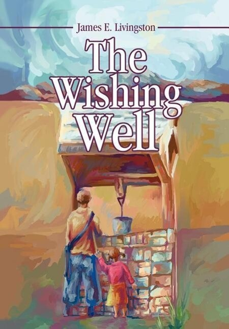 The Wishing Well als Buch (gebunden)