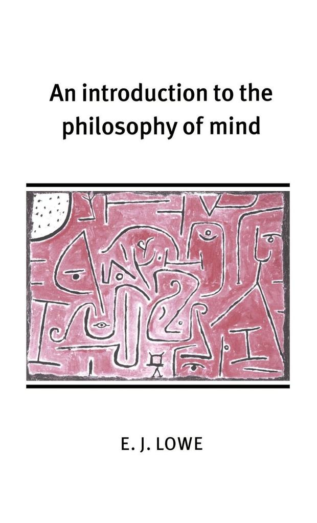 An Introduction to the Philosophy of Mind als Buch (gebunden)