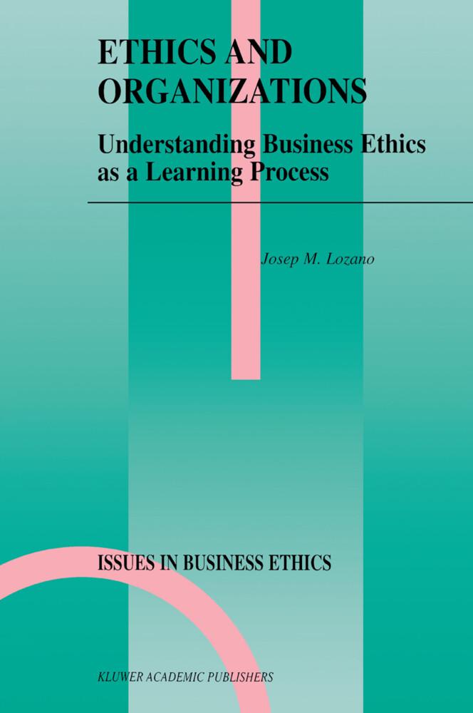 Ethics and Organizations als Buch (gebunden)