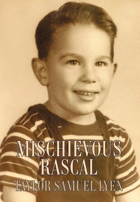 Mischievous Rascal als Buch (gebunden)