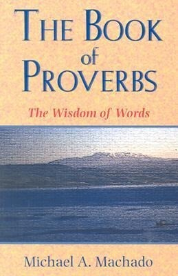 The Book of Proverbs: The Wisdom of Words als Taschenbuch