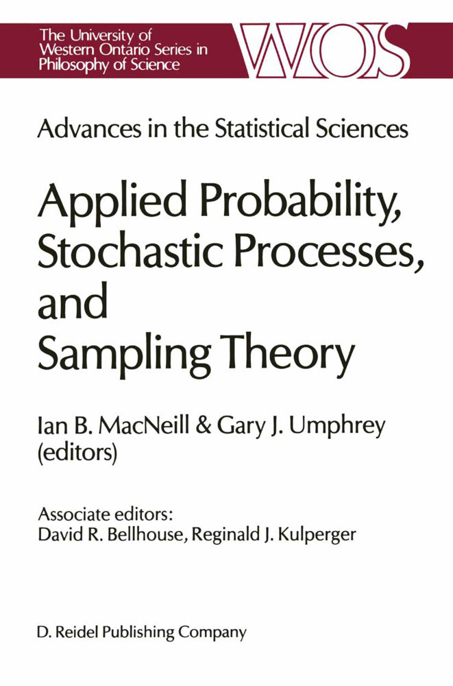 Advances in the Statistical Sciences: Applied Probability, Stochastic Processes, and Sampling Theory: Volume I of the Festschrift in Honor of Professo als Buch (gebunden)
