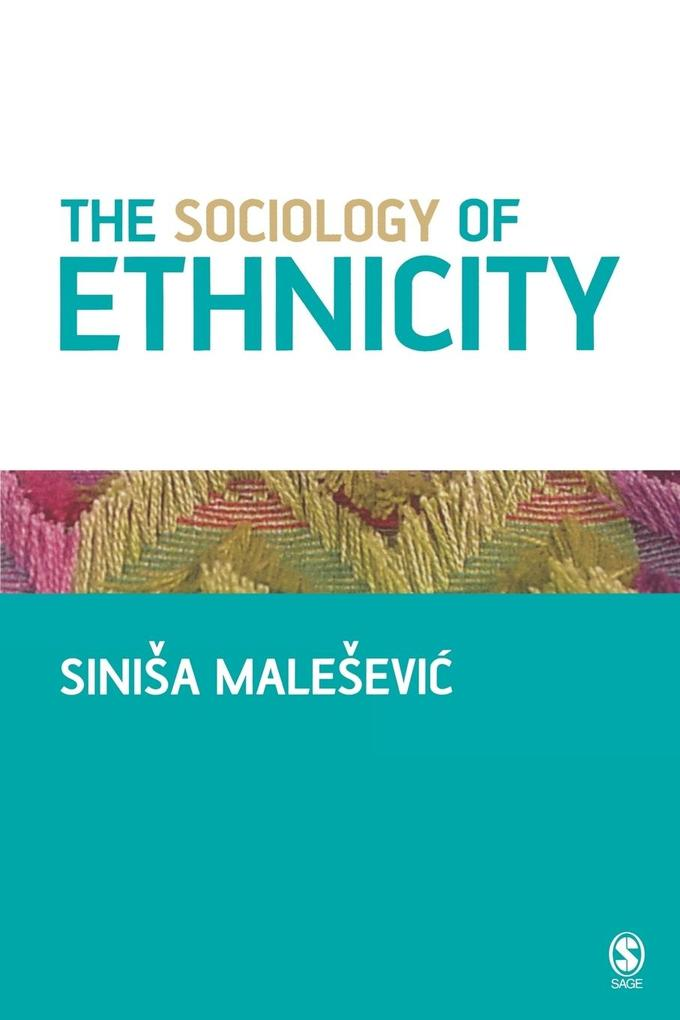 The Sociology of Ethnicity als Taschenbuch