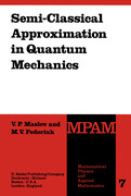 Semi-Classical Approximation in Quantum Mechanics