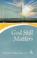 God Still Matters als Taschenbuch
