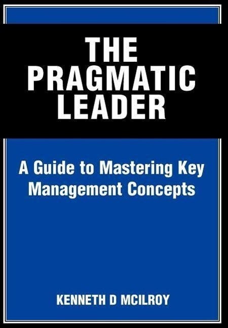 The Pragmatic Leader als Buch (gebunden)