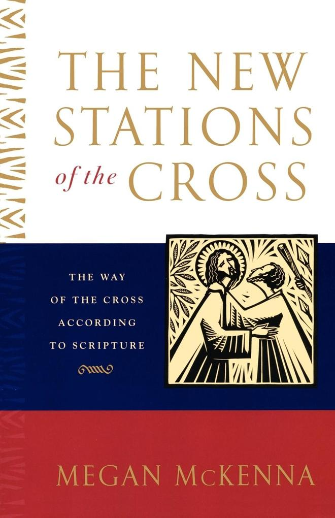 The New Stations of the Cross als Taschenbuch