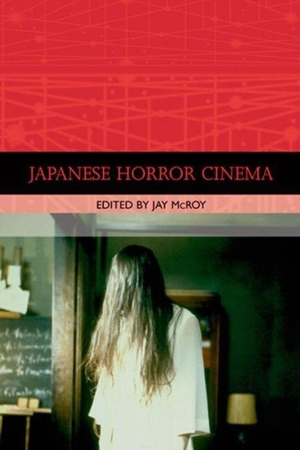 Japanese Horror Cinema als Buch (gebunden)