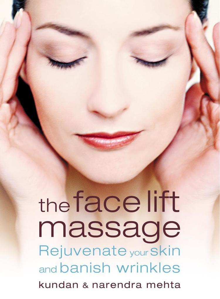 The Face Lift Massage als Taschenbuch
