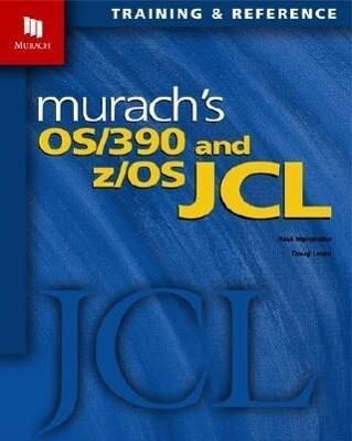 Murach's OS/390 and Z/OS JCL als Taschenbuch