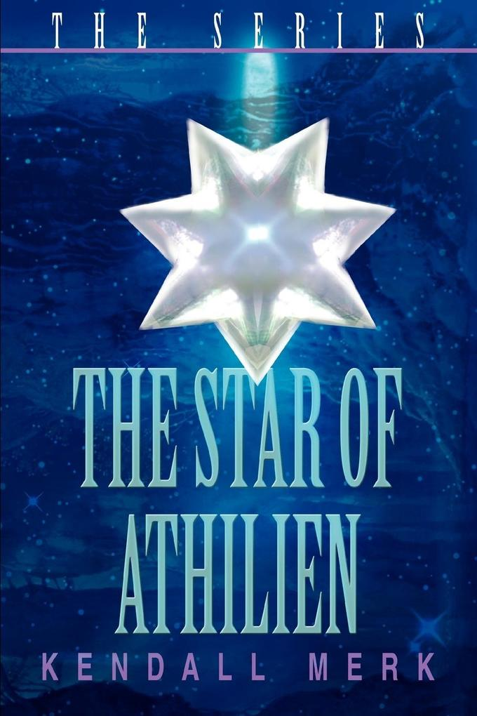 The Star of Athilien: the series als Taschenbuch